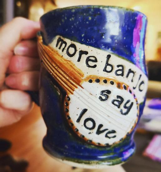 More Banjo Say Love Mug