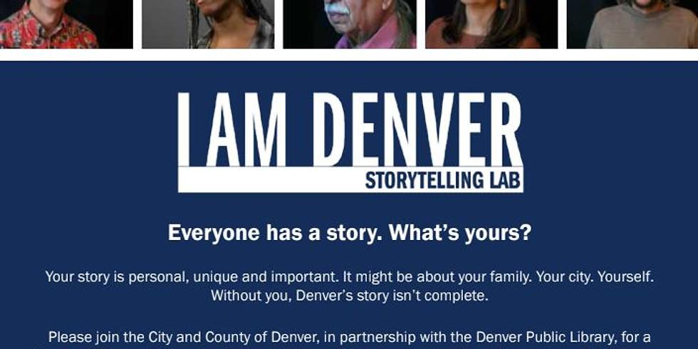 I am Denver Storytelling Lab