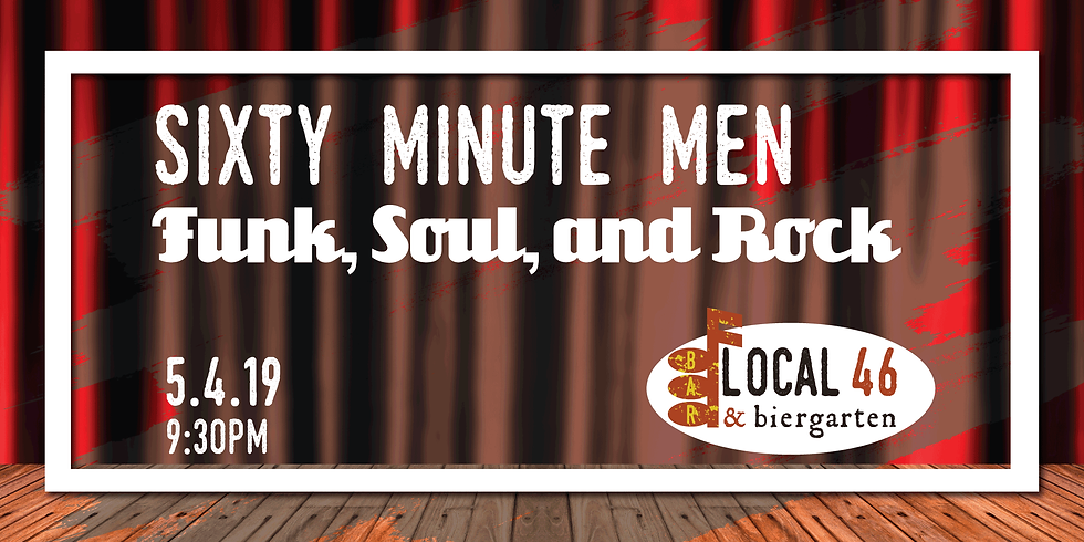 Live Music with Sixty Minute Men at Local 46