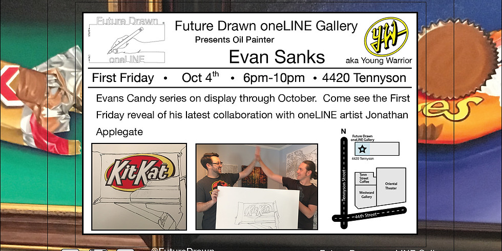 First Friday-Candy Series- By Oil Painter Evan Sanks