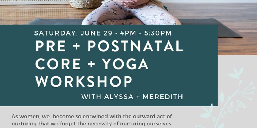 Pre + Postnatal Core + Yoga Workshop