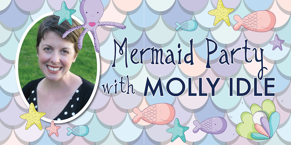 Mermaid Party with Molly Idle