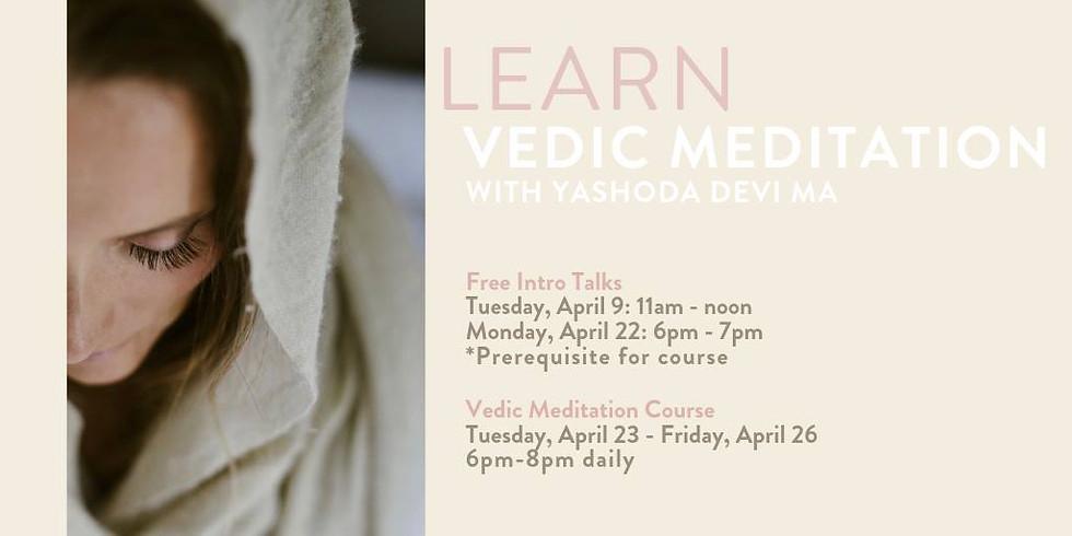 Free Intro Talk to Vedic Meditation with Yashoda Devi Ma