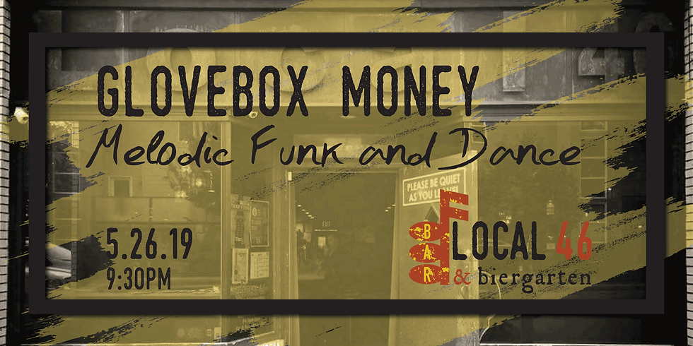 Live Music with Glovebox Money at Local 46