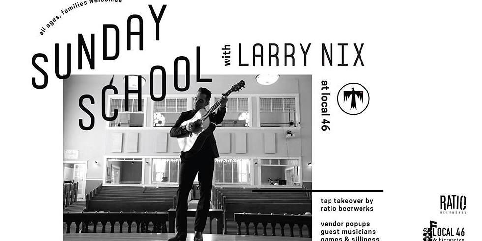 Sunday School with Larry Nix