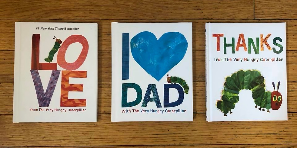 Eric Carle I <3 Dad Storytime + Donuts with Dad