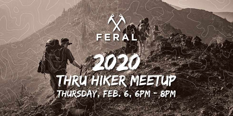 2020 FERAL Thru Hiker Meetup