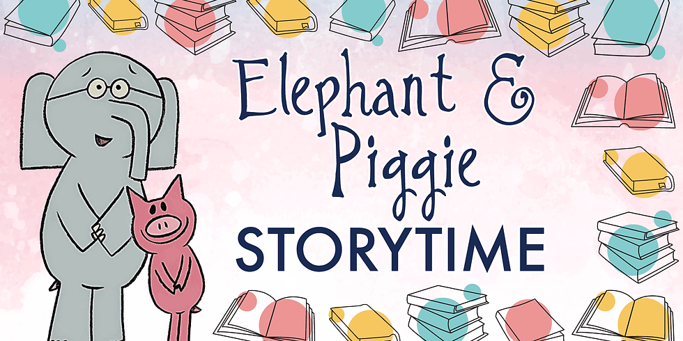 Elephant and Piggie Storytime
