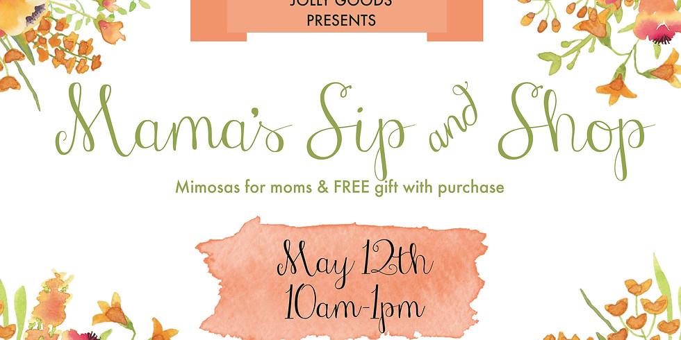Mama's Sip & Sip at Jolly Goods