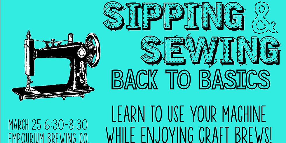 Sipping & Sewing