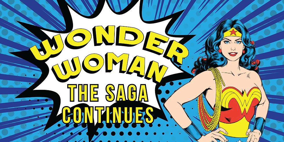 Wonder Woman Storytime: The Saga Continues