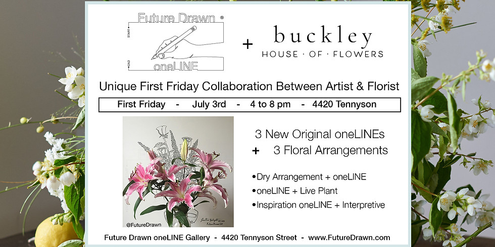 Florist Collaboration- July First Friday-Future Drawn