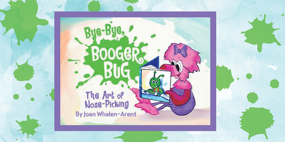 Bye Bye Booger Bug Storytime with Author Joan Arent