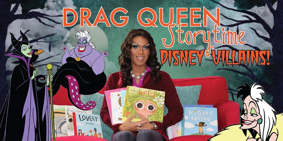 Drag Queen Storytime - Disney Villans!