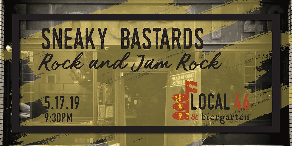 Live Music with Sneaky Bastards at Local 46