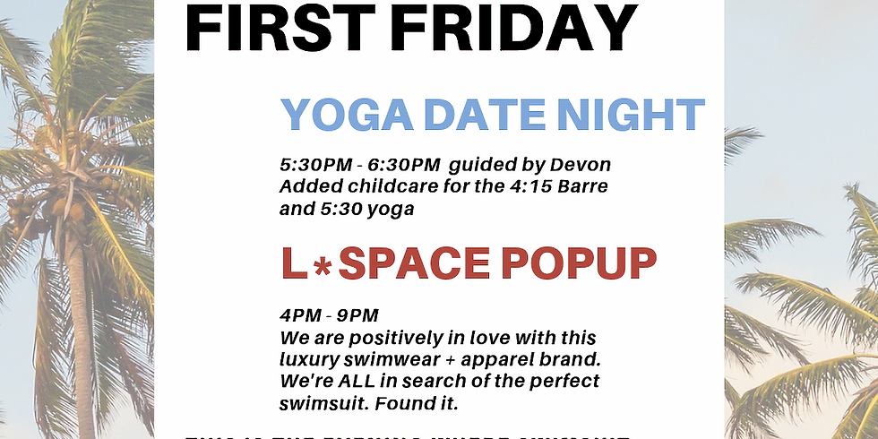 First Friday: Yoga Date Night & Pop Up