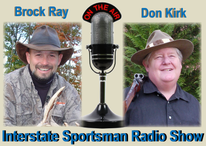 Interstate Sportsman Show Featuring Block Ray & Don Kirk