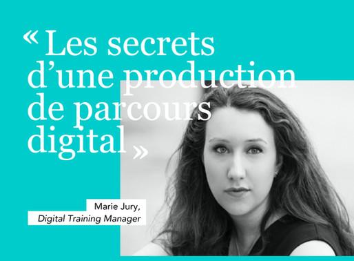 Les secrets d'une production de parcours digital