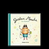 compteLittérature jeunesse livre enfant l'étagère du bas album illustré Gustave Mouche Éva Chatelain insectes