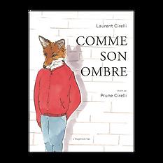 comme son ombre prune Laurent Cirelli Renard compteLittérature jeunesse livre enfant l'étagère du bas album illustré