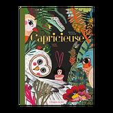 Couverture livre Capricieuse enfant Lucle Placin Béatrice Fontanel illustré conte Étagère du bas petite fille