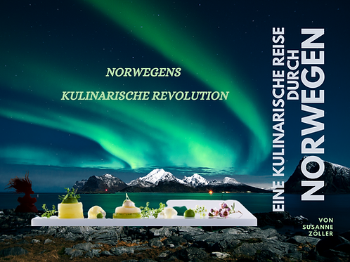Norwegens kulinarische Revolution