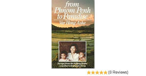 From Phnom Penh to Paradise, existe en version Kindle. Pas de version française disponible...