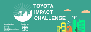 Toyota Cambodge et Impact Hub Phnom Penh s'associent pour aider les jeunes entrepreneurs