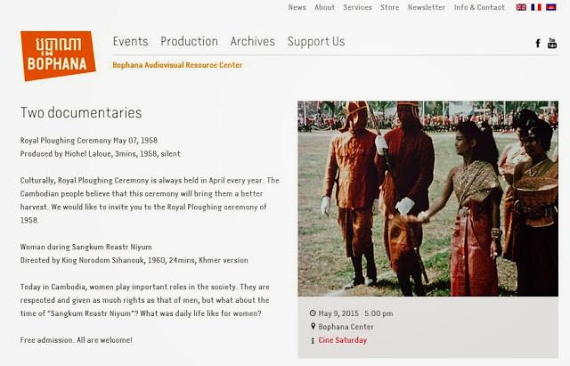 Deux documentaires à ne pas manquer demain au centre Bophana. ''La cérémonie du sillon sacré'' opus sans paroles de trois minutes dirigé par Michel Laloue (1958) et ''La vie des femmes durant le Sangkum Reastr Niyum'' d'une durée de vingt-six minutes, en langage khmer et dirigé par Norodom Sihanouk.
