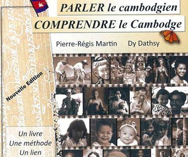Mes chers parents, parler le khmer c'est comprendre le Cambodge