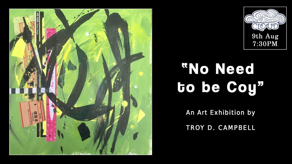 No Need to Be Coy : Exposition par Troy D. Campbell