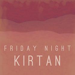 Friday Night Kirtan.png
