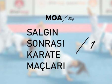 Salgın Sonrası Karate Maçları - 1