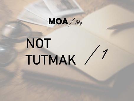 Not Tutmak - 1