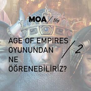 Age Of Empires'tan Ne Öğrenebiliriz? - 2