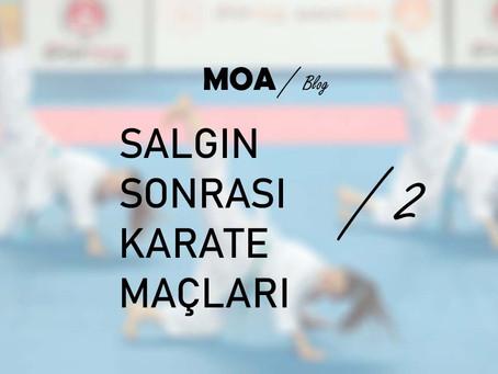 Salgın Sonrası Karate Maçları - 2
