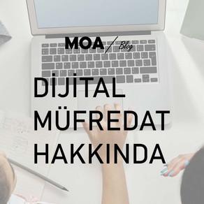 Dijital Müfredat Hakkında.