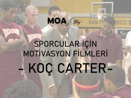 Sporcular için Motivasyon Filmleri - Koç Carter