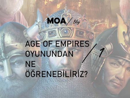 Age Of Empires'tan Ne Öğrenebiliriz?