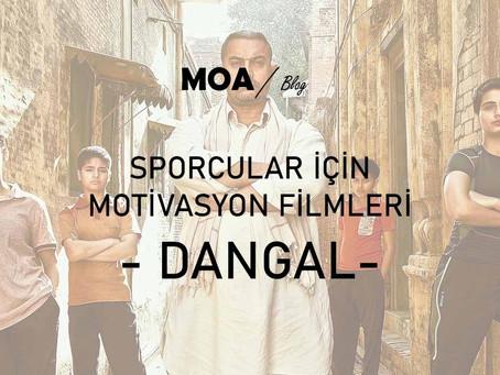 Sporcular için Motivasyon Filmleri - Dangal