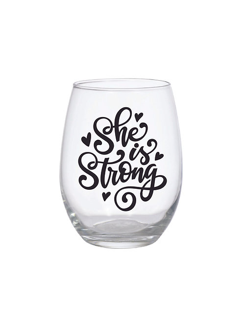 SHE IS STRONG GLASS