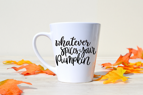 WHATEVER SPICES YOUR PUMPKIN MUG