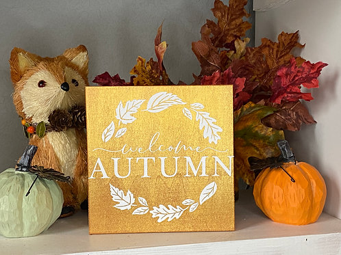 WELCOME AUTUMN SIGN