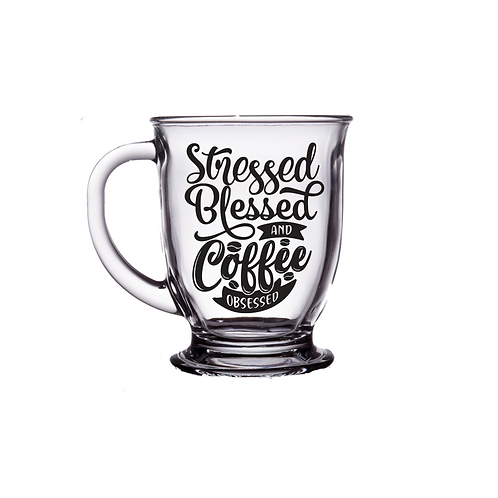 STRESSED, BLESSED, AND COFFE OBSESSED MUG
