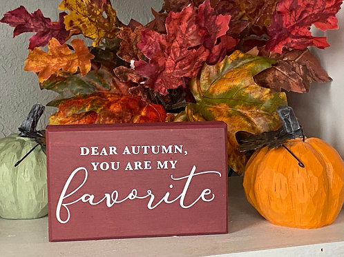 AUTUMN YOUR ARE MY FAVORITE SIGN
