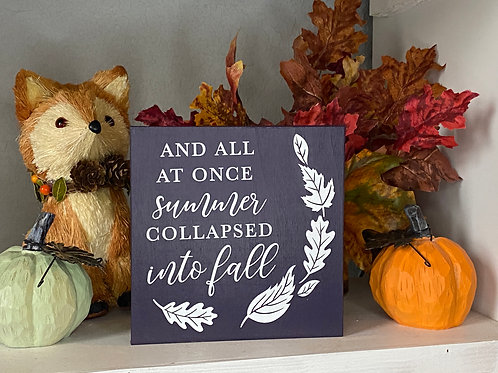 SUMMER INTO FALL SIGN