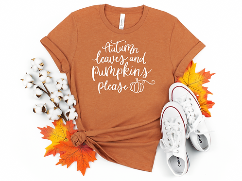 LEAVES AND PUMPKINS PLEASE