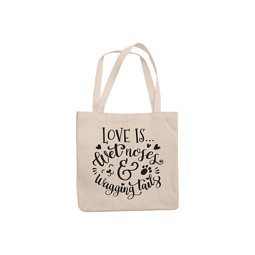 LOVE IS WET NOSES TOTE