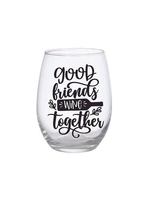 GOOD FRIENDS WINE TOGETHER GLASS