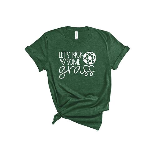LET'S KICK SOME GRASS